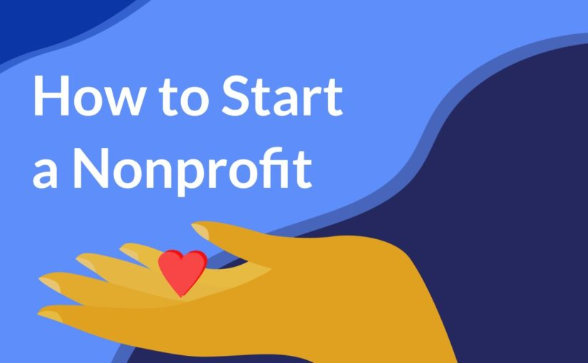 How to start a nonprofit organization in California1