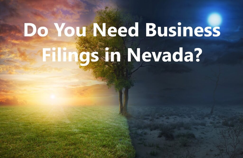 Do You Need Business Filings in Nevada